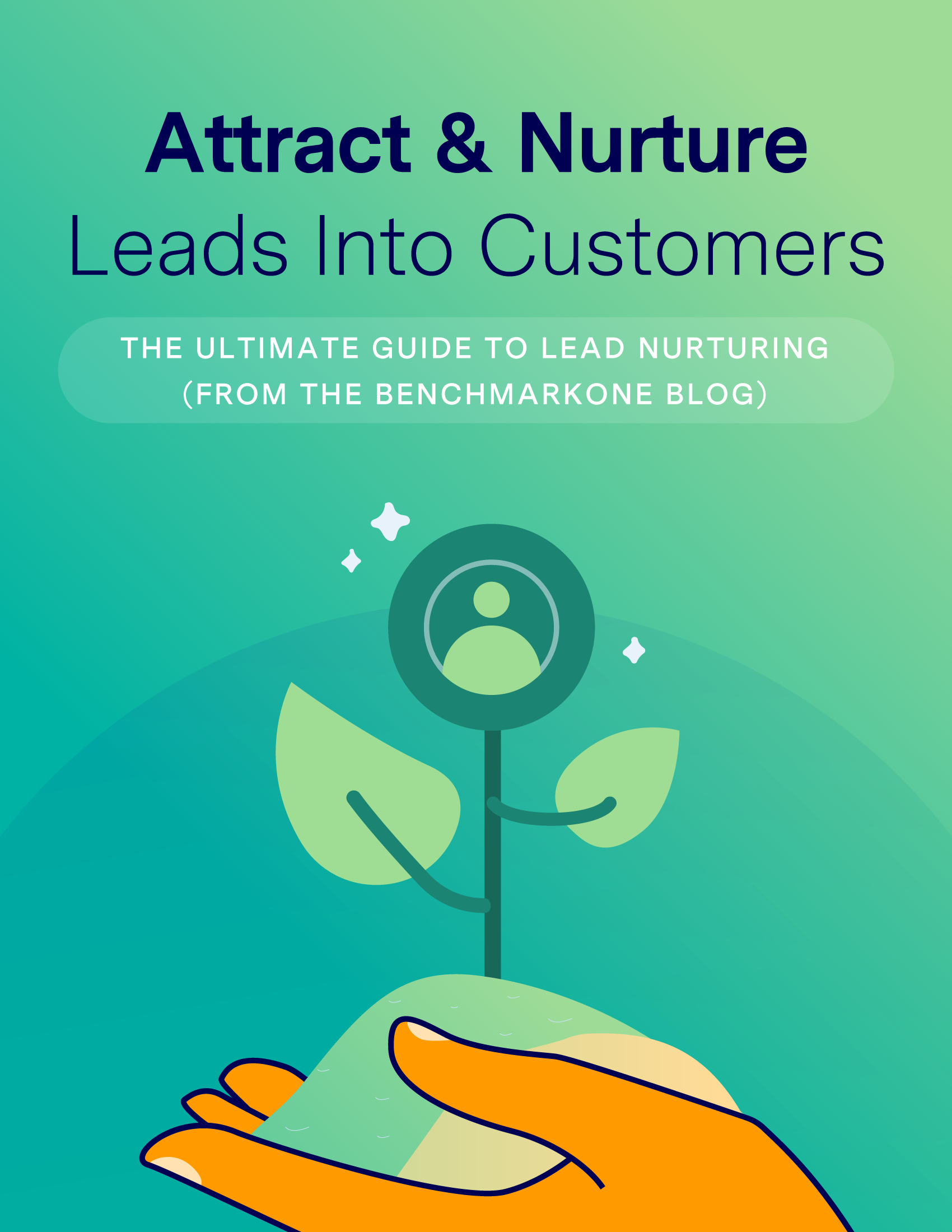 Attract-and-Nurture-Leads-to-Customers