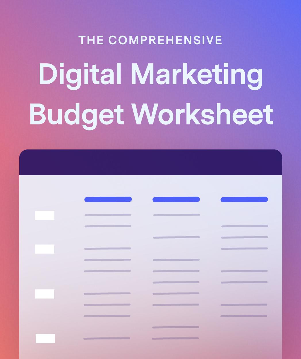 The-Comprehensive-Digital-Marketing-Budget-Worksheet