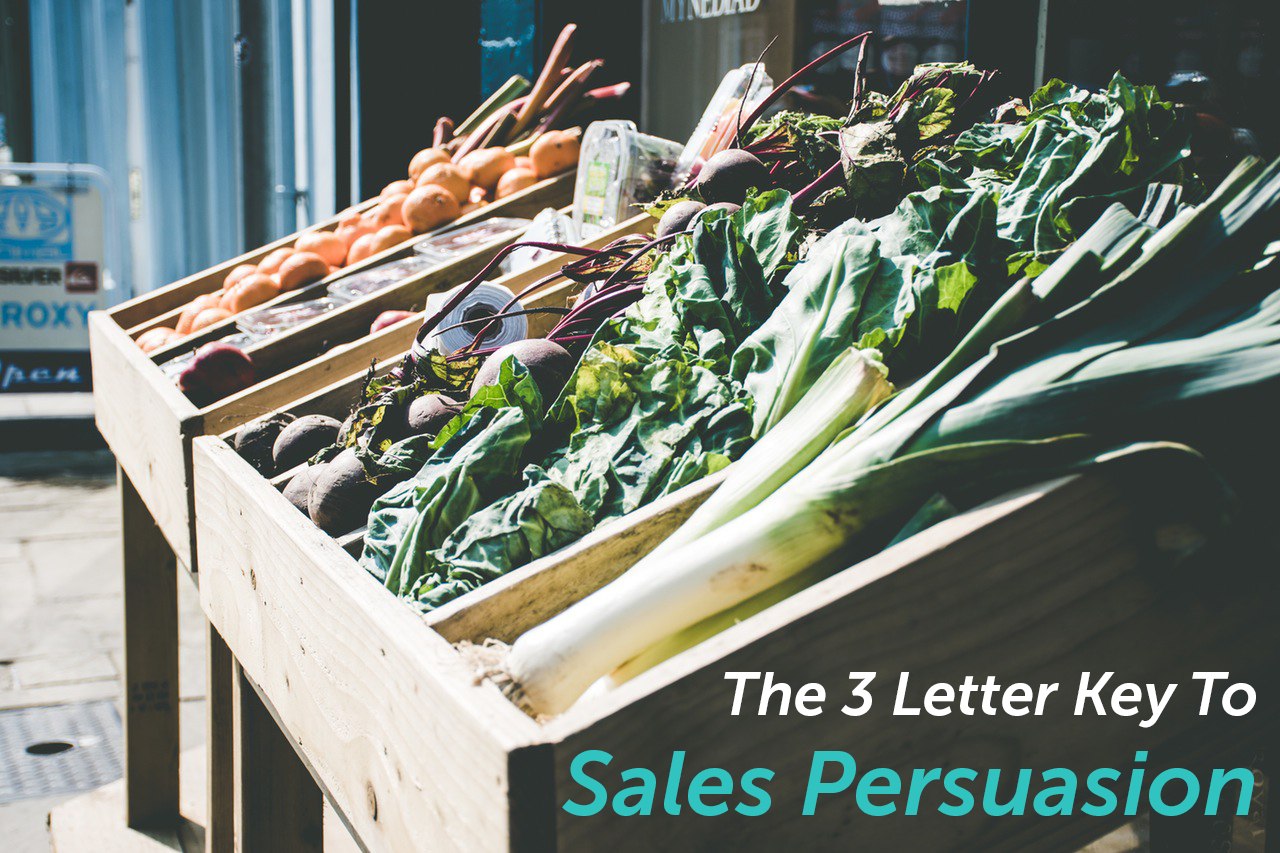 This 3 Letter Word is Key to Your Sales Persuasion